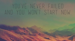 youve-never-failed