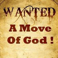 We Need A Move Of God