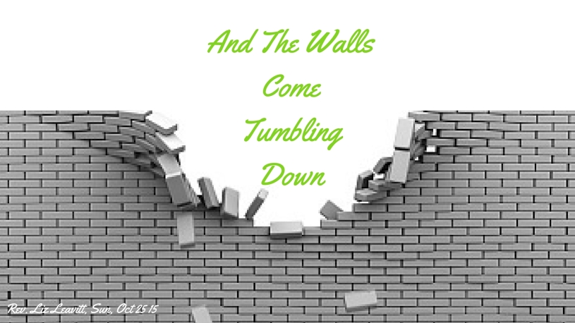 And-The-Walls-Come-Tumbling-Down