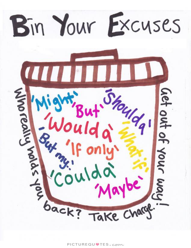 bin-your-excuses-quote-1
