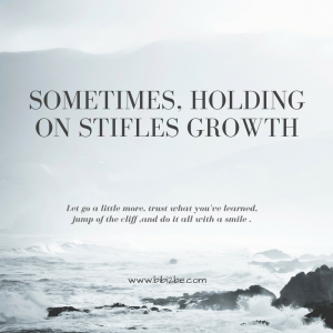 sometimes-holding-on-stifles-growth