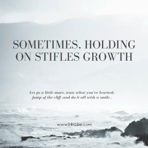 sometimes-holding-on-stifles-growth