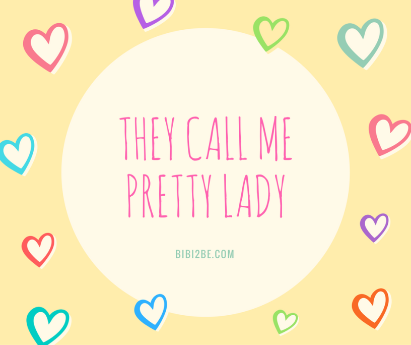 they-call-me-pretty-lady