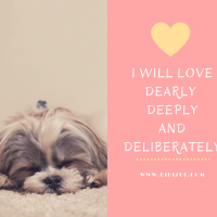 I Will Love, Dearly, Deeply and Deliberately <3