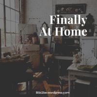 Finally At Home